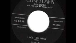Gene Ray - I Lost My Head (1957)