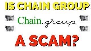 Is Chain Group A Scam - REVIEW