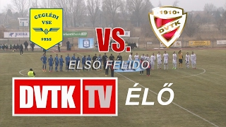 Cegledi vs Diosgyor full match