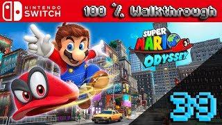 Super Mario Odyssey - 100% Walkthrough Part 39 (100% Guide, All Collectibles & All Unlockables)