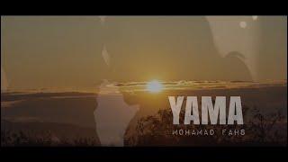 Yama - Mohamad Fahs ياما - محمد فحص (by RAZZ)