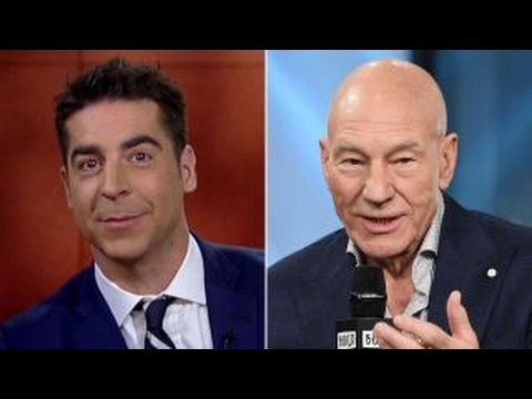 Jesse Watters reacts to Patrick Stewart's Trump opposition