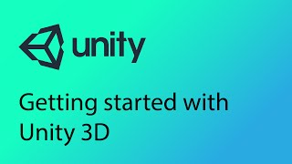 Unity Tutorial 1 - Getting started with Unity 3D