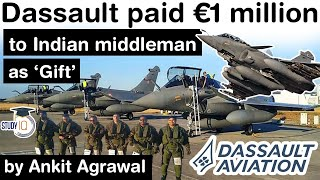 India France Rafale Deal - Dassault paid Euro 1 million to Indian middleman as a gift #UPSC #IAS