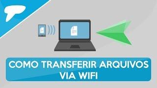 Como transferir arquivos do PC para o celular sem USB