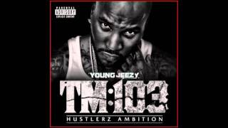YOUNG JEEZY - TM103 - ALL WE DO (FAST)