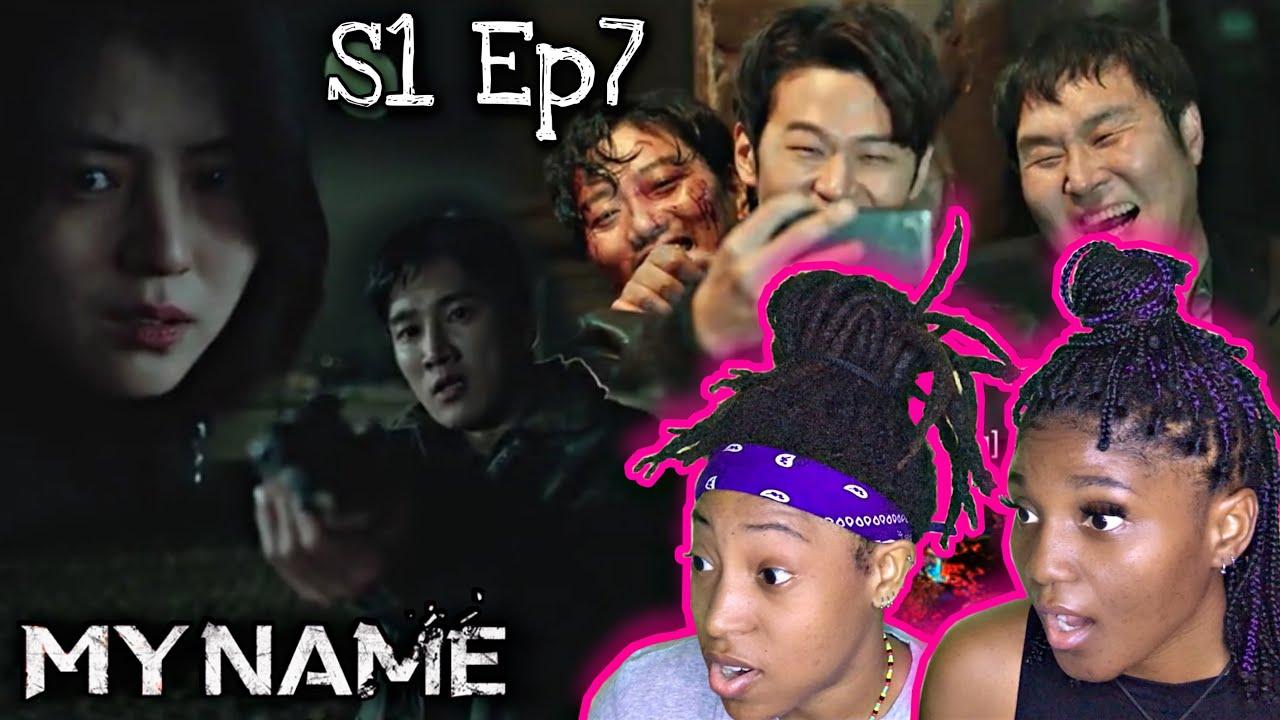 Download MY NAME (마이 네임) Season 1 Episode 7 Reaction
