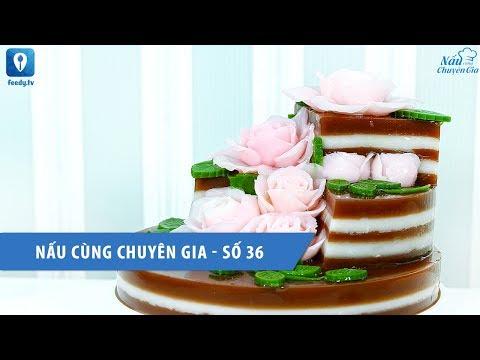 Nấu cùng chuyên gia số 36 - Hướng dẫn cách làm thạch 4D hoa nổi | Feedy TV