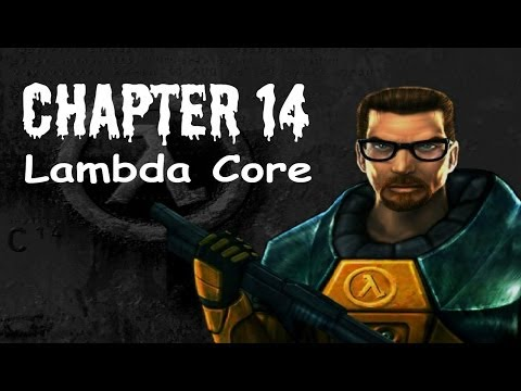 Half-Life (100%) Walkthrough (Chapter 14: Lambda Core)