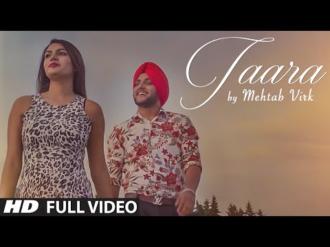 MEHTAB VIRK: TAARA ( Video Song) | Latest Punjabi Song 2016 | T-Series Apnapunjab
