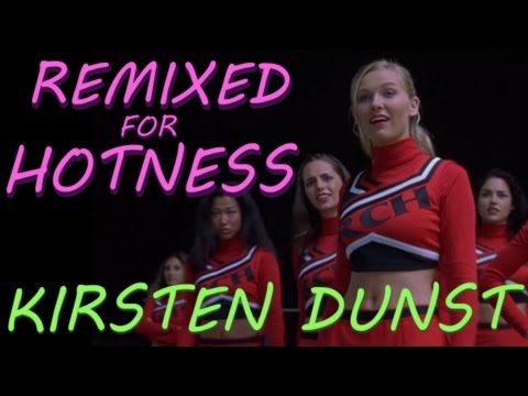 Kirsten Dunst as a high school cheerleader: Bring it On  Remixed for Hotness