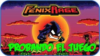 Fenix Rage | Gameplay en Español | Probando el juego | (HD)(PC)