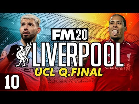 liverpool-fc---episode-10:-champions-league-quarter-final-|-football-manager-2020-let's-play-#fm20