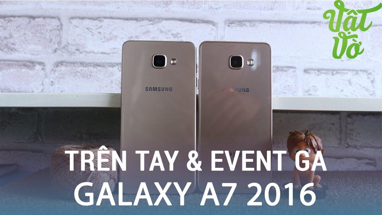 Vật Vờ| Trên tay Galaxy A7 2016 xách tay, Huca.vn tặng miễn phí 01 máy