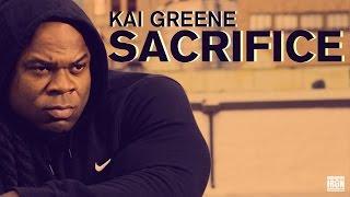 Kai Greene: Sacrifice | Words of Wisdom
