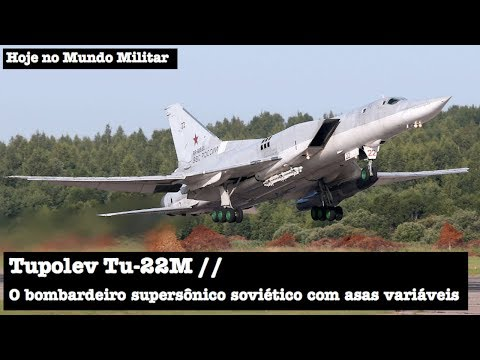 Tupolev Tu-22M, o bombardeiro supersônico soviético com asas variáveis