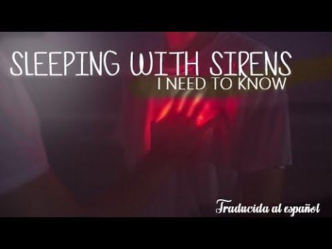 """Sleeping With Sirens - """"I Need To Know""""  Traducida al español """