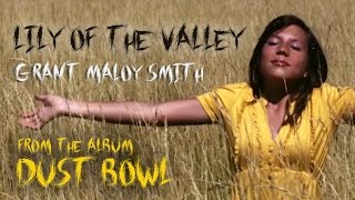 "Lily of the Valley - from the album ""Dust Bowl - American Stories"""