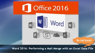 Word 2016 Mail Merge Tutorial with an Excel Data File (works in Word 2007/2010/2013 as well)