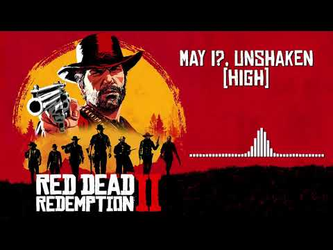 Red Dead Redemption 2 Official Soundtrack - May I, Unshaken (High)