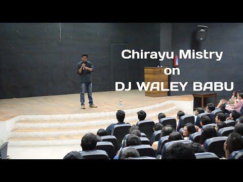DJ WALEY BABU - Stand-up Comedy by Chirayu Mistry