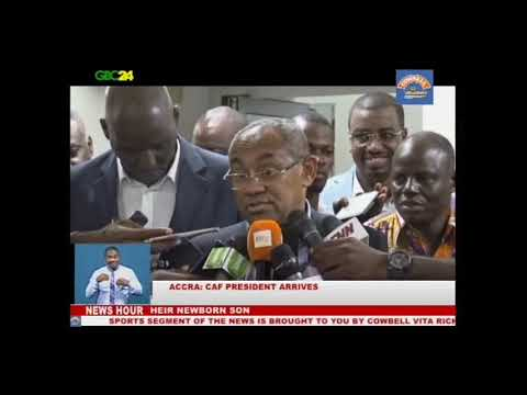 CAF President arrives in Ghana for a 3 day visit