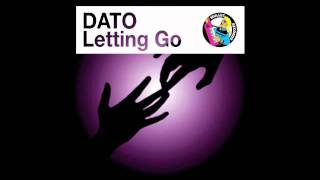 DATO - Letting Go (Extended Dub) • (Preview)