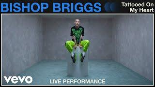 Bishop Briggs Tattooed On My Heart Live Performance Vevo.mp3