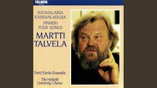 Eteläpohjalaisia kansanlauluja Op.17b : Tuoltapa näkyy se punanen talo [South Ostrobothnian...