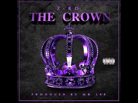 Z-Ro - Imposter - (Chopped & Screwed) (The Crown Album) 2014