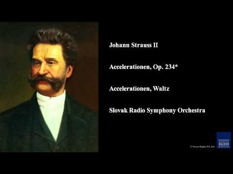 Johann Strauss II, Accelerationen, Op. 234*, Accelerationen, Waltz
