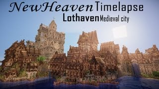 Minecraft Timelapse Ep. 3 | Lothaven Medieval City | NewHeaven