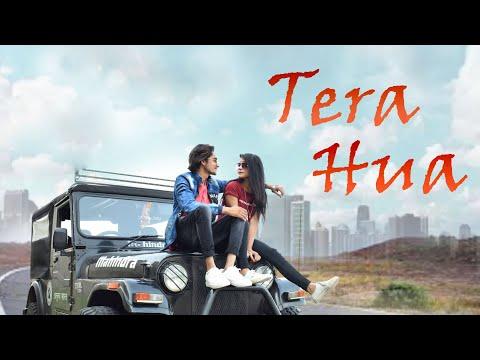 TERA HUA   Loveyatri   Atif Aslam   Love Story   Desi indori   Pratik Singh Rajput   DI  