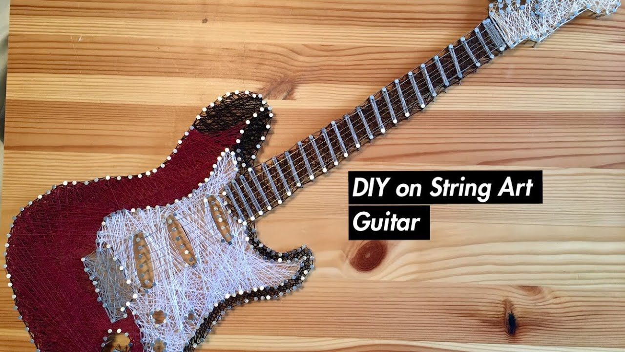 Diy Tutorial On How To Make A String Art Guitar
