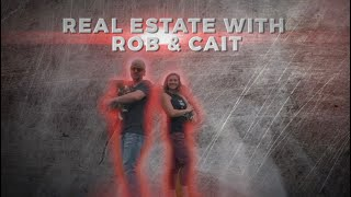 Real Estate with Rob & Cait | Episode 1