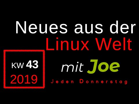 💻 Neues aus der Linux Welt - Mit Joe - KW 43 - Linux News Deutsch 💻