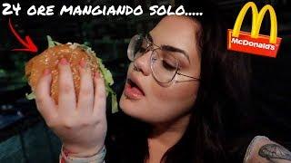 MANGIO SOLO MCDONALD'S PER 24 ORE CHALLENGE /chiara paradisi