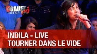 Indila Tourner Dans Le Vide Live C 39 Cauet