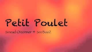 Petit Poulet - Sinead O
