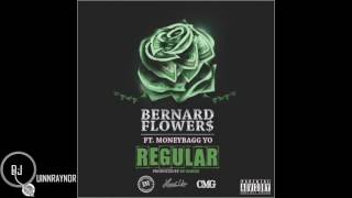 "Bernard Flowers (feat.  MoneyBagg Yo) - ""Regular"" [Prod. By Bo Bandz]"