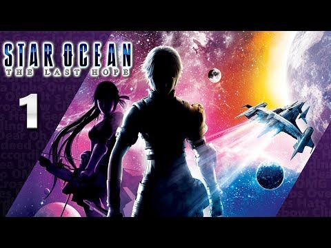 Star Ocean: The Last Hope (PS4, Let's Play) | His Name Is... Edge Maverick. | Part 1, 'Kay.