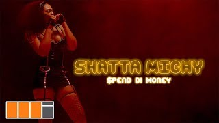 Смотреть клип Shatta Michy - Spend Di Money