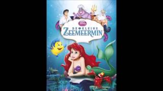 De kleine zeemeermin- Dat is mijn wens - The Little Mermaid - Part Of Your World -Dutch - Soundtrack