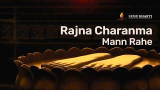 Rajna Charanma Mann Rahe