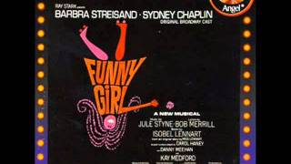 "7. ""I Want To Be Seen With You Tonight"" Barbra Streisand - Funny Girl"