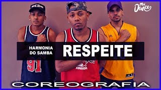 Harmonia Do Samba - Respeite (Coreografia ) Mix Dance