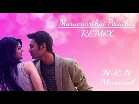 Maruvaarthai Pesathey Remix | Niveen Raaj Naraindran