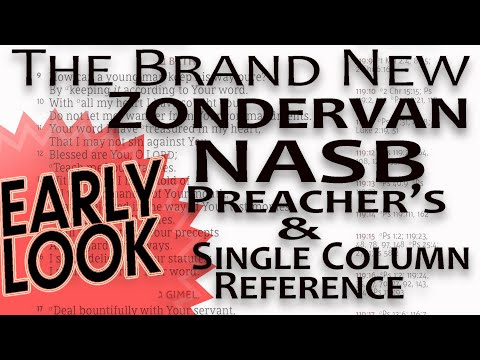 EARLY LOOK / Zondervan NASB Preacher's Bible And Single Column Reference (SCR) Layouts