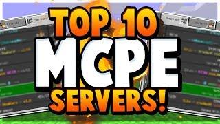 TOP 10 MCPE SERVERS!!! 😱 - Minecraft PE (Pocket Edition)