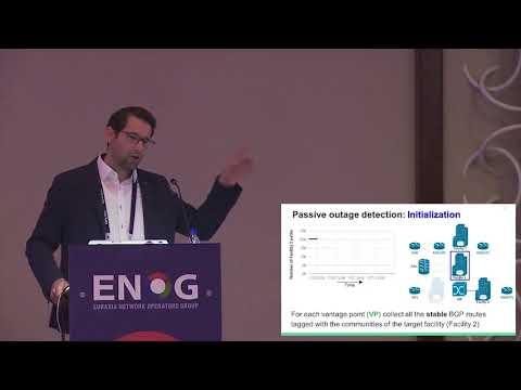 ENOG 14: Detecting Peering Infrastructure Outages - Christoph Dietzel (EN)